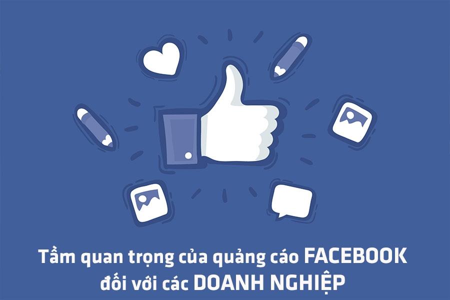 Tầm quan trọng của quảng cáo facebook đối với các Doanh nghiệp